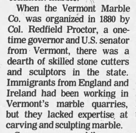 Vermont's marble quarries brought stone cutters from England and Ireland -