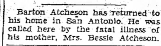 Barton Atcheson returned home following death of his mother, Bessie -
