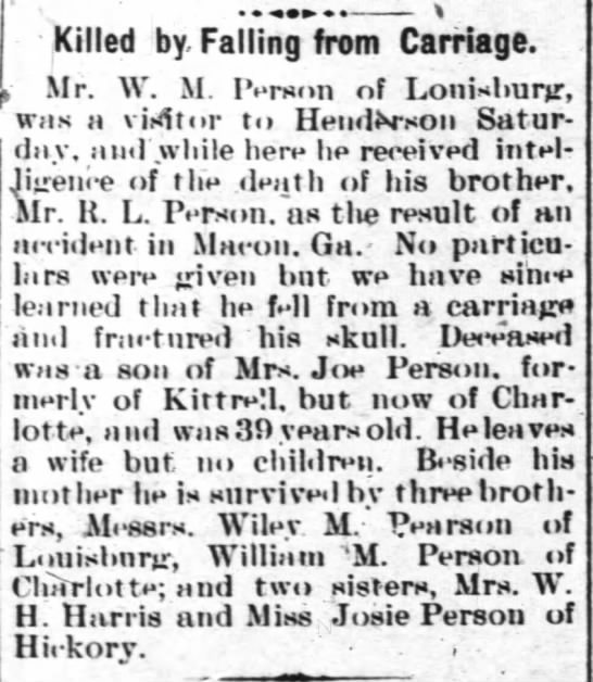 Robert Lee Person Death (11 Jan 1906 Henderson Gold Leaf) - Killed by Falling from Carriage. Mr. W. M....