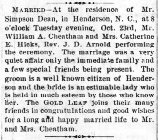 William A. Cheatham & Mrs. Catherine Crews Marriage (25 Oct 1888 Henderson Gold Leaf) - , - Married At the residence of Mr. Simpson...