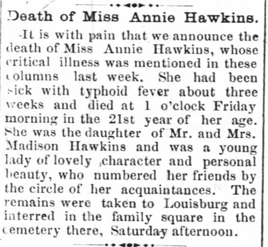 Annie Hawkins Obit (22 Sep 1892 Henderson Gold Leaf) - Death of Miss Annie Hawkins. -It is with pain...
