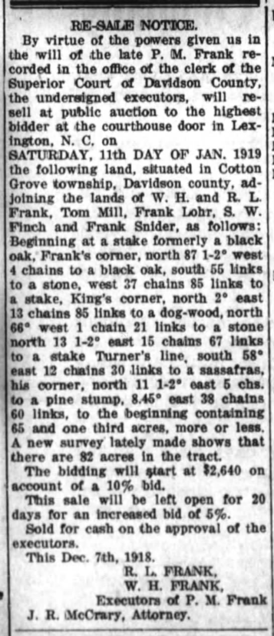 The Dispatch (Lexington, North Carolina) 01 Jan 1919, Wed Page 7. P. M. Frank, deceased, land re-sale notice. -