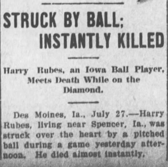 - STRUCK BY BALL; INSTANTLY KILLED Harry Rubes,...
