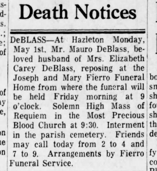 Mauro DeBlass death notice - hus- Wild- of of on DeBLASS At Hazleton Monday,...