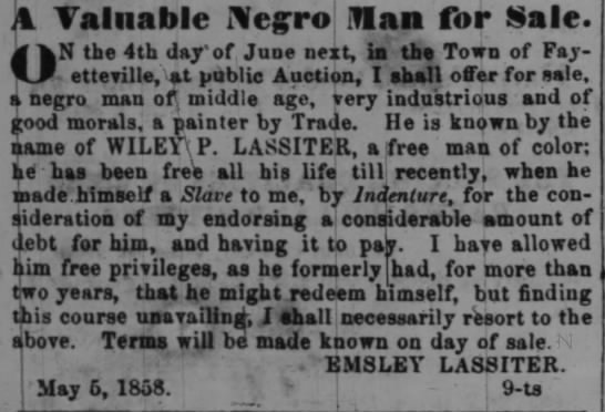 Notice of impending sale of Wiley P. Lassiter for debts by Emsley Lassiter, 5 May, 1858 -