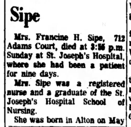 Francine obit part 1 - Sipe Mrs. Fraocine H. Sipe, 712 Adams Court,...