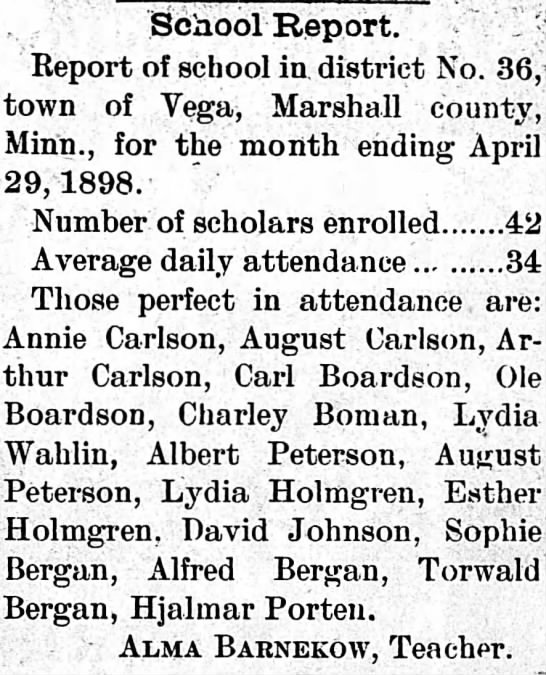 Perfect attendance for Sophie (14), Alfred   (12) Thorwald (8)  Bergan in May of 1898. -