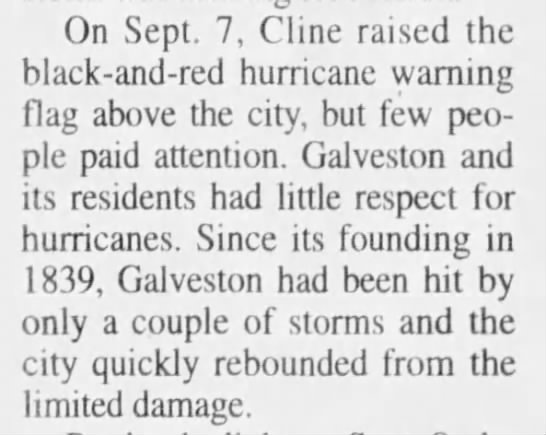 Warnings issued for Galveston Hurricane on September 7, 1900. Few paid any attention. -