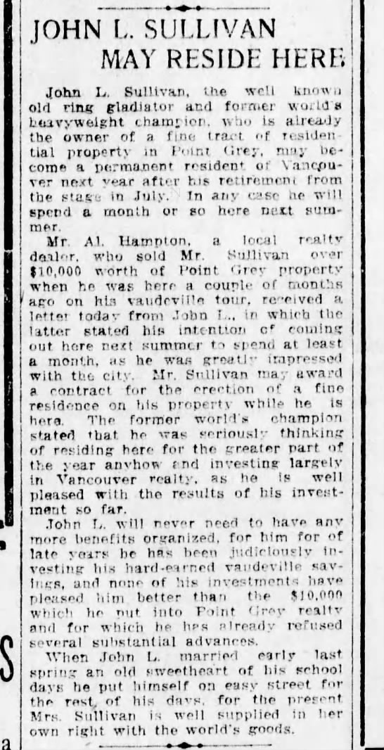 John L may reside here 10Dec1910 - JOHN L. SULLIVAN MAY RESIDE HERB John L.....