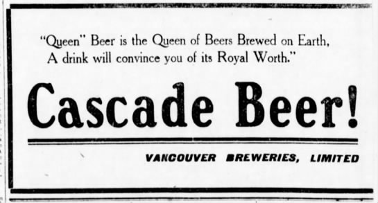 Ad for Cascade Beer, with reference to Queen Beer, 1909 -