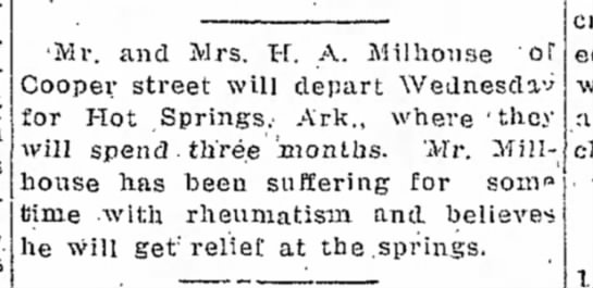 H A Millhouse goes to Arkansas for medical reasons for 3 months from Missouri  1914 -