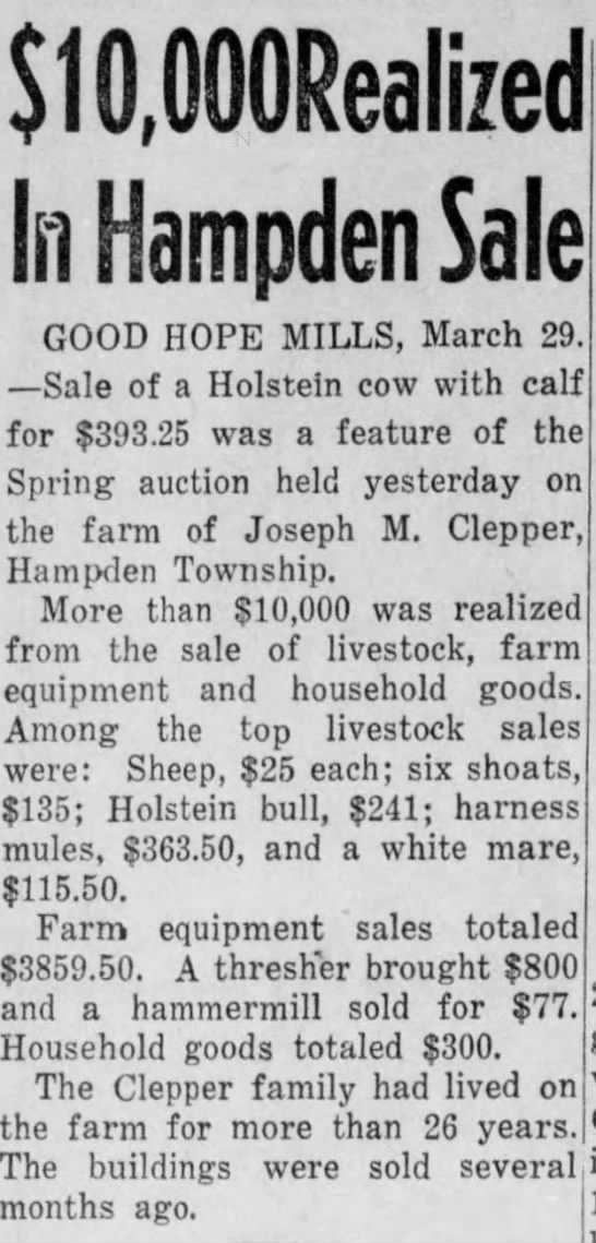 Sale of Pappy Clepper's farm in Hampden Twp the Evening News 3.29.1946 p12 -
