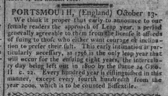 "1796: ""We think it proper [...] to announce to our female readers the approach of Leap Year"" -"