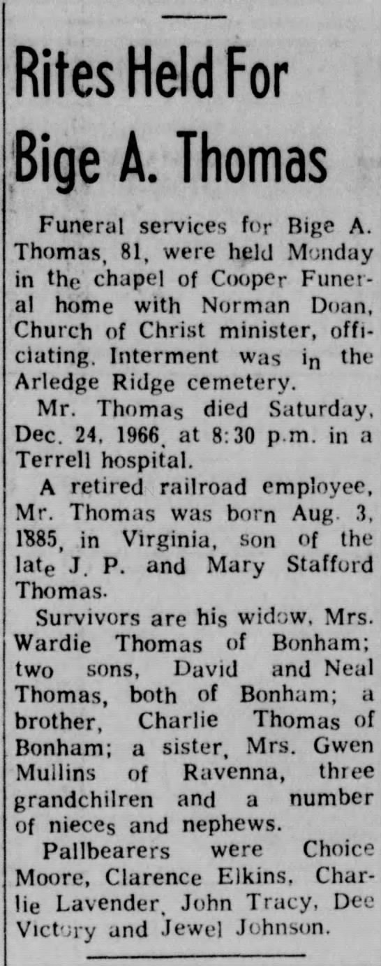 The Bonham Daily Favorite, Dec 27, 1966 obituary for Bige A Thomas - Held For Bige A. Thomas Funeral services for...