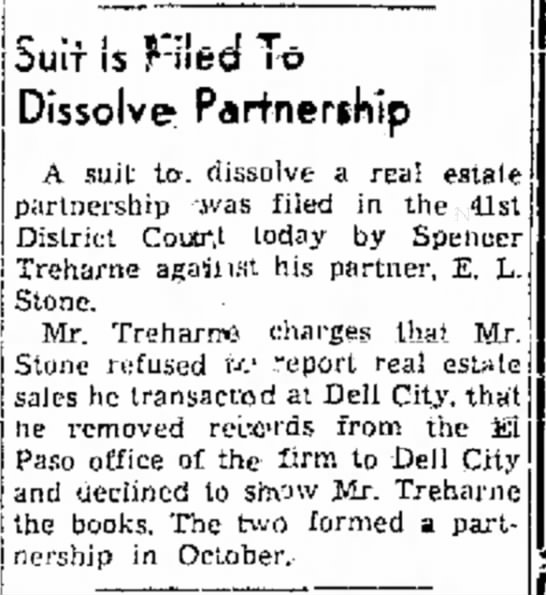 Treharne and Stone disolve partnership - Suit is K-iled To Dissolve Partnership A suit...