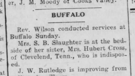 22 Apr 1924 Mrs. Hubert Cross is ill and visted by her sister Mrs. S.B. Slaughter -