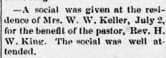 Social given by Mrs. W.W. Keller benefiting  the Pastor Rev. H. W. King -