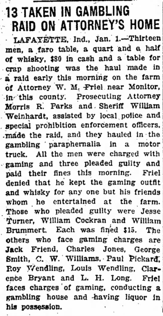 William W Weinhardt, Indianapolis Star, 02 January 1921, Gambling at Attorney W M Friel's house. - 13 TAKEN IN GAMBLING v RAID ON ATTORNEY'S -...