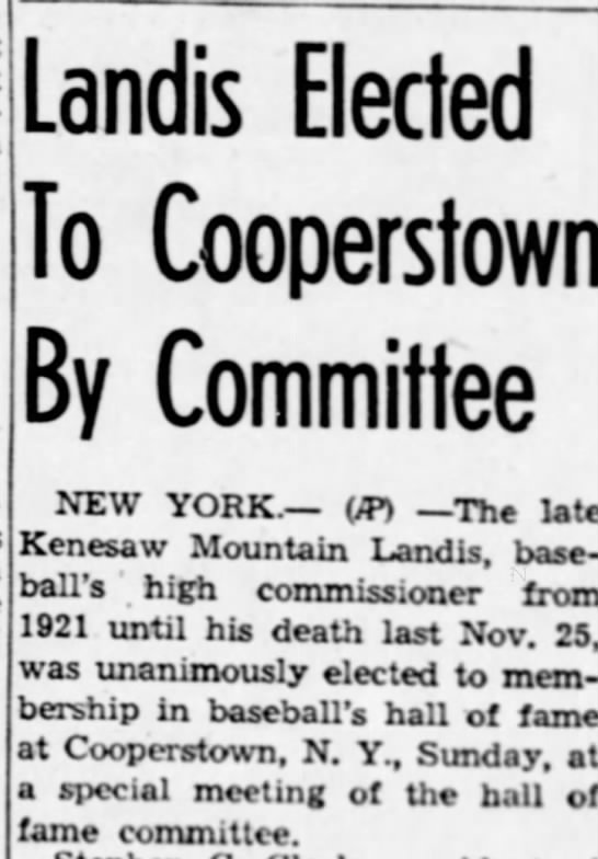 - Landis Elected To Cooperstown By Committee NEW...