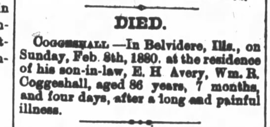 The Belvidere Standard (IL), Tuesday, 10 Feb 1880, page 1: obit: COGGESHALL Wm., died Feb 8th, 1880 -