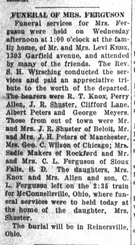 FUNERAL * Mrs. Ferguson * Bearer:  Jesse Rexford Shuster of Beloit, WI -