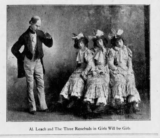 Girls Will Be Girls Sept 1904 Al leach and The Three Rosebuds (one is Roma Snyder) -