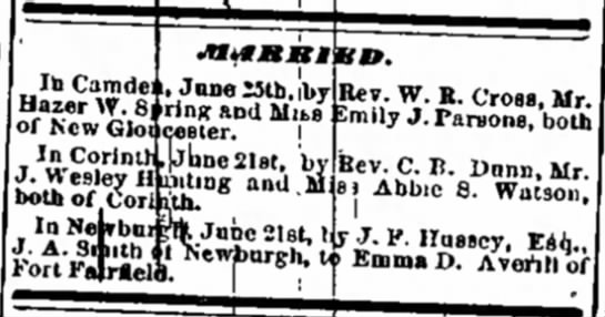 Emma D. Averill of Fort Fairfield marries J.A. Smith of Newburgh, 6/21/1879. -