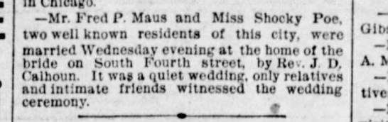 Fred Maus marriage to Shocky Poe. Reported 17 Jun 1892 -
