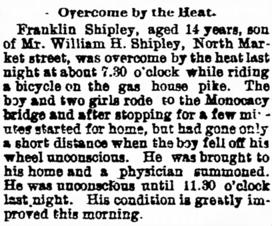 Franklin Shipley Overcome by Heat-The News Tuesday 14 Aug 1900 -