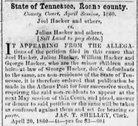 Joel Hacker vs. Julius Hacker 20 April 1860 The Athens Post Athens Tennessee -