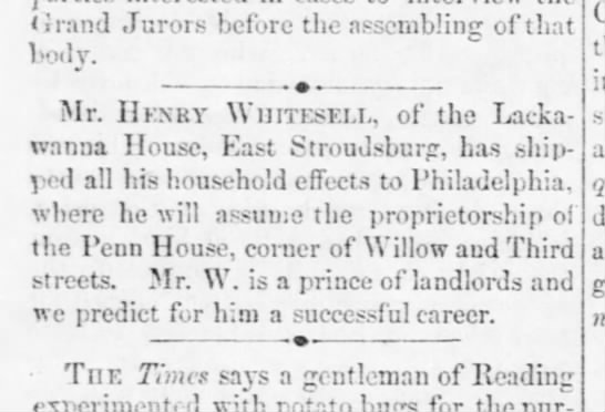 Whitesell moves from Lackawanna House to Philadelphia.Jeffersonian. Oct 1875 -
