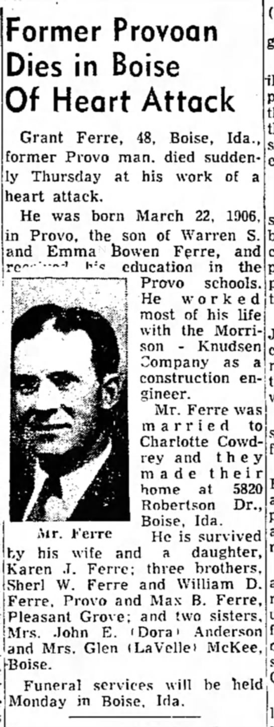 27 June 1954 Grant Ferre - Former Provoan Dies in Boise Of Heart Attack...