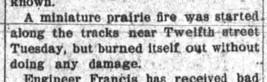 rr fire big 4 apr 29 1903 - A miniature prairie fire was started along the...