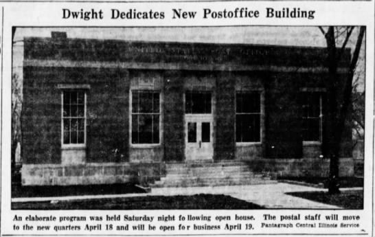 Dwight New Post Office - April 1937 -