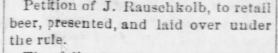 J. Rauschkolb - Nebraska Advertiser (Brownville, Nebraska)04 Jul 1878, ThuPage 3 -