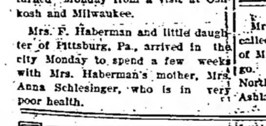 Anna Schlesinger, daughter Haberman in PA - Osh' kosh and Milwaukee. Mrs.'F. Haberman and...