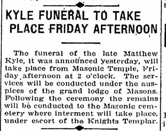 Matthew Kyle, Funeral at Masonic Temple with escort of Knights Templar. 1919. -
