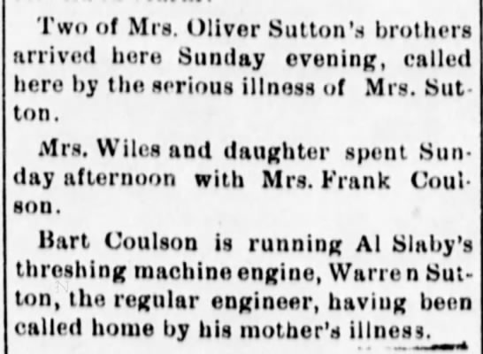 1902, Mrs. Oliver Sutton ill, family came to visit. -