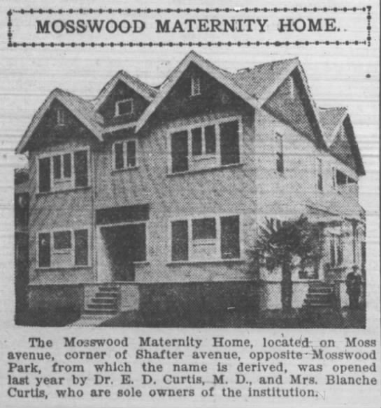 Mosswood Maternity Home -