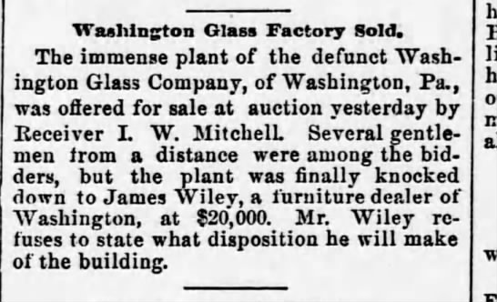 Washington Glass Factory sold, 7 April 1892 -