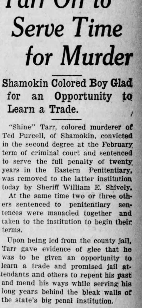 Shine Tarr hopes to learn trade while in prison The Daily News 3/2/1926 -