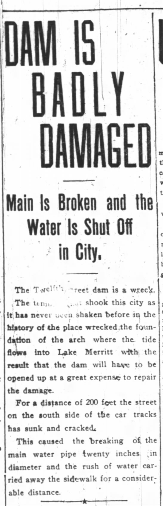 12th St. Dam damaged in 1906 earthquake - Til ill DAMAGED Main Is Broken and the Water is...