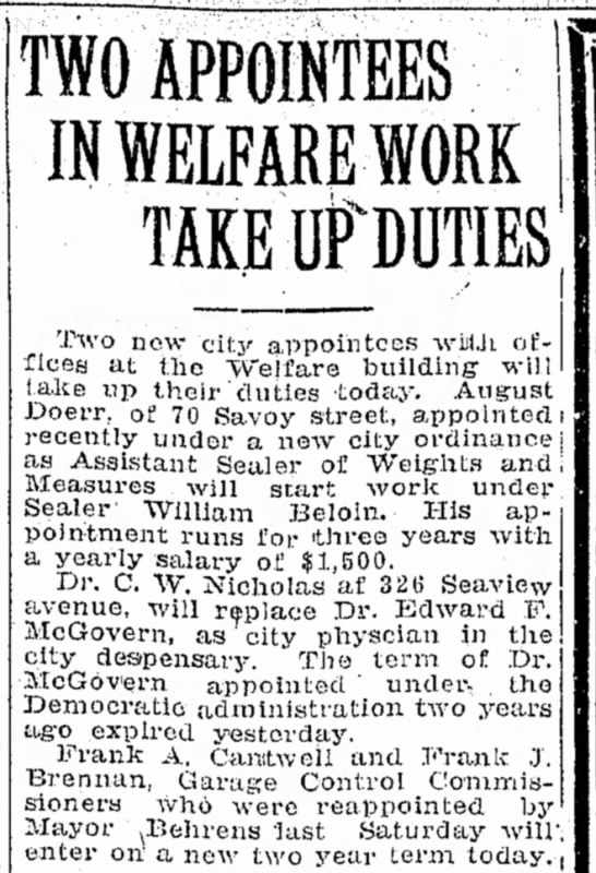 Doerr, August. 1924. Appointed Asst. Sealer of Weights and Measures. -