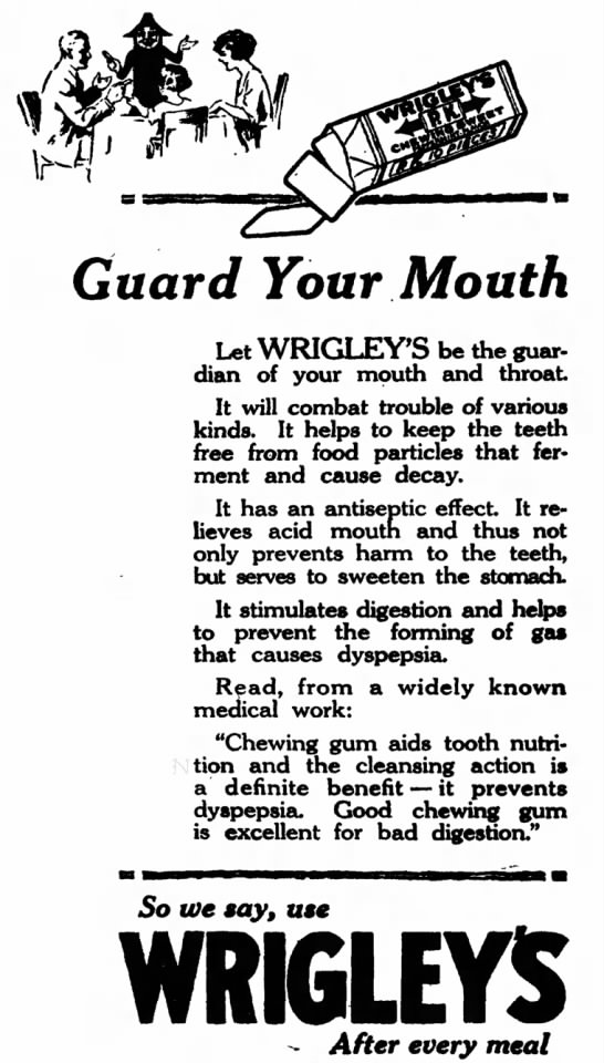 Guard Your Mouth with Wrigley's After Every Meal -