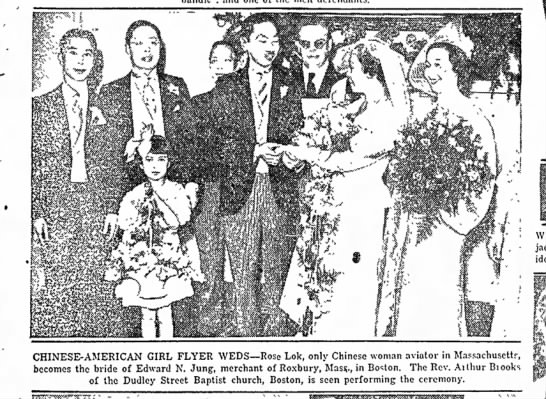 Rose Lok married Edward N. Jung in Boston (1935). -