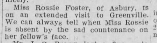 Social news: Sad countenance, 1908 - ( Miss Rossie Foster, of Asbury, is meet-on an...