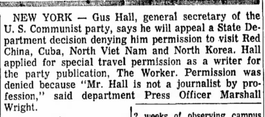 July 1966, Journalism - NEW YORK — Gus Hall, general secretary of the...