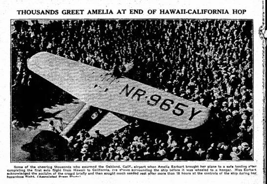 Thousands greet amelia at end of hawaii-cali hop -