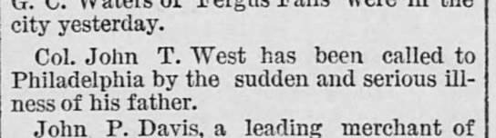 WEST JOHN T ILLNESS OF HIS FATHER 1885 9.13 -