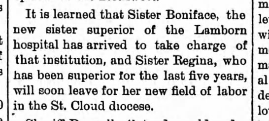 Sister Boniface arrives to replace Sister Regina.  July 1892. -
